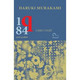 1q84. Libri i parë, Haruki...