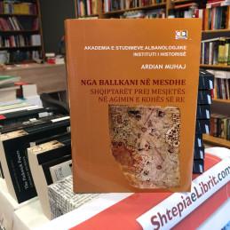 Nga Ballkani në Mesdhe:...