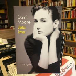 Jeta ime, Demi Moore