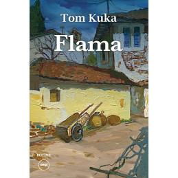 Flama, Tom Kuka