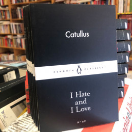 I Hate and I Love, Catullus