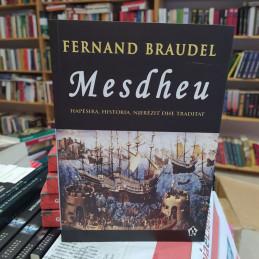 Mesdheu, Fernand Braudel,...