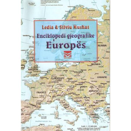Enciklopedi gjeografike e Europes, Ledia & Silviu Mushat