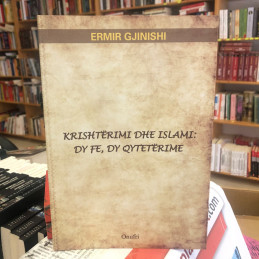 Krishtërimi dhe Islami: Dy...