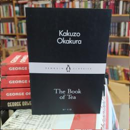 The Book of Tea, Kakuzo...
