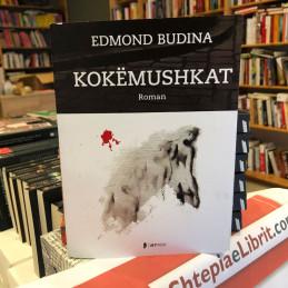 Kokëmushkat, Edmond Budina