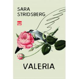 Valeria, Sara Stridsberg