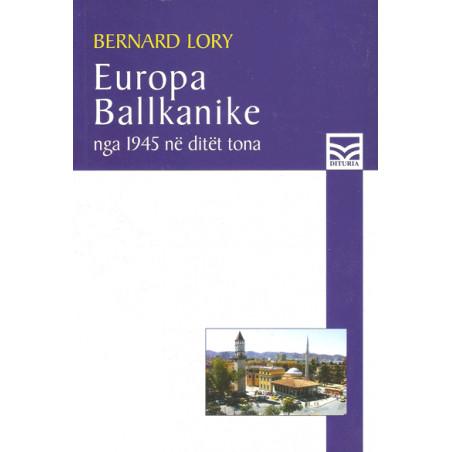 Europa Ballkanike, Bernard Lory