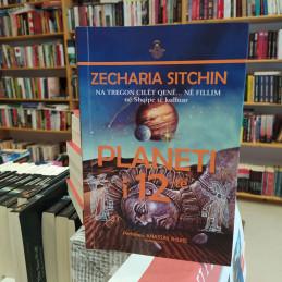 Planeti i 12-të, Zecharia...