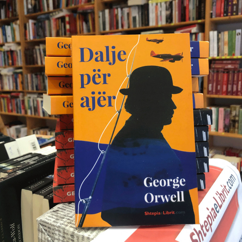 Dalje për ajër, George Orwell