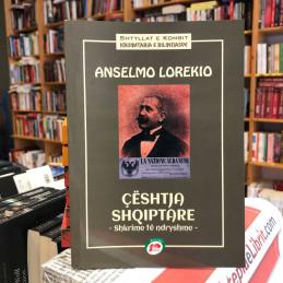 Çështja shqiptare, Anselmo...