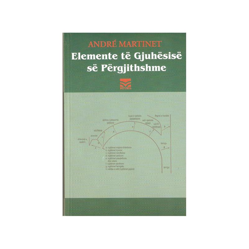 Elemente te gjuhesise se pergjithshme, Andre Martinet