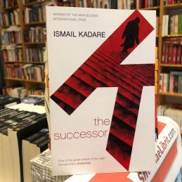 The successor, Ismail Kadare