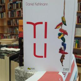 Tili, Daniel Kehlmann