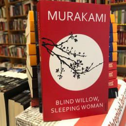 Blind Willow, Sleeping...