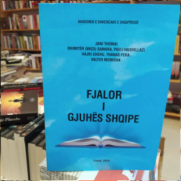 Fjalor i Gjuhës Shqipe,...