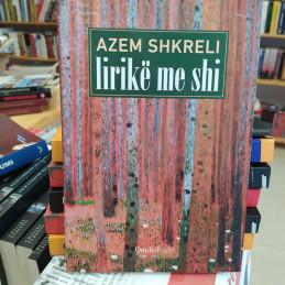 Lirikë me shi, Azem Shkreli