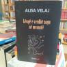 Këngë e verdhë zogu në mesnatë, Alisa Veliaj