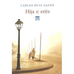 Hija e eres, Carlos Ruiz Zafon