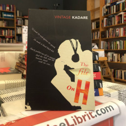 The File on H, Ismail Kadare