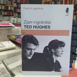 Zjarr-ngrënësi, Ted Hughes