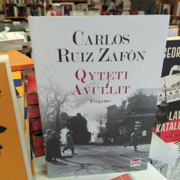 Qyteti i Avullit, Carlos Ruiz Zafon