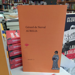 Aurelia, Gerard de Nerval
