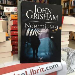 Ndërmjetësi, John Grisham