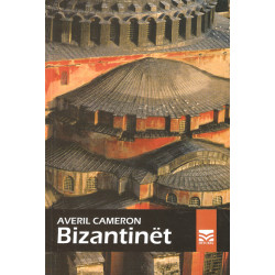 Bizantinet (Byzantines - The Peoples of Europe), Averil Cameron