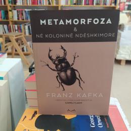 Metamorfoza dhe në koloninë...