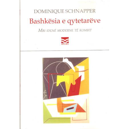 Bashkesia e qytetareve, Dominique Schnapper