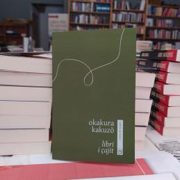 Libri i çajit, Okakura Kakuzo