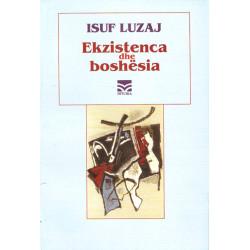 Ekzistenca dhe boshesia, Isuf Luzaj