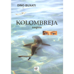 Kolombreja, Dino Buzzati