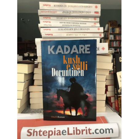 Kush e solli Doruntinën, Ismail Kadare