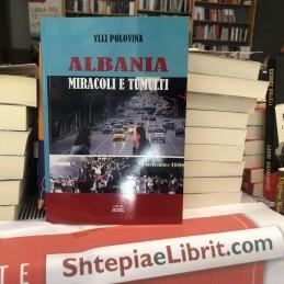 Albania , miracoli e...
