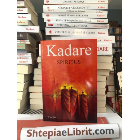 Spiritus, Ismail Kadare