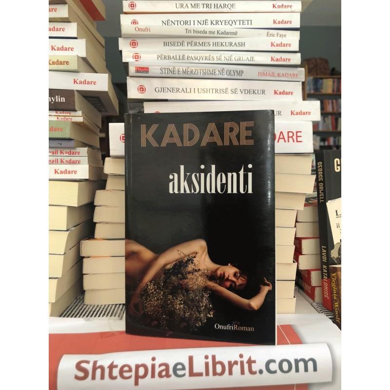 Aksidenti, Ismail Kadare