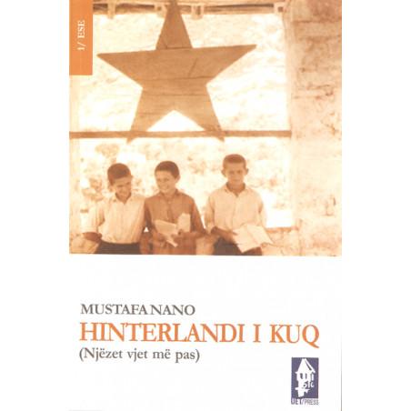 Hinterlandi i kuq, Mustafa Nano
