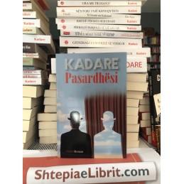 Pasardhësi, Ismail Kadare
