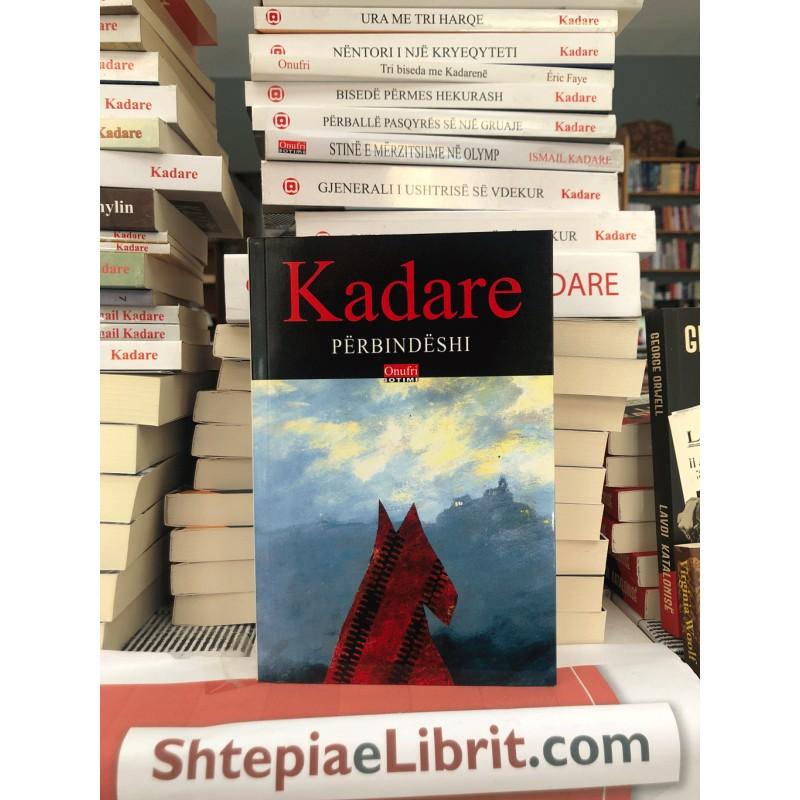 Përbindëshi, Ismail Kadare