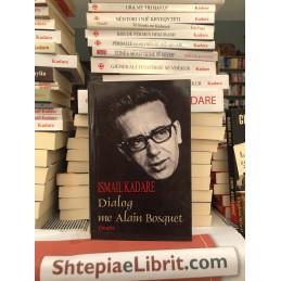 Dialog me Alain Bosquet, Ismail Kadare