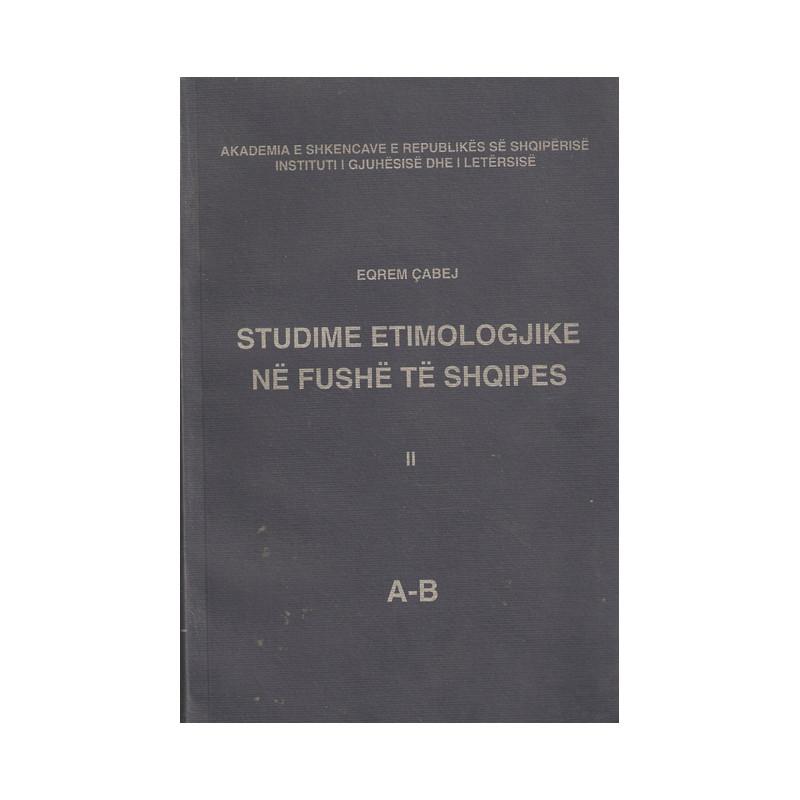 Studime etimologjike ne fushe te shqipes II, Eqrem Cabej