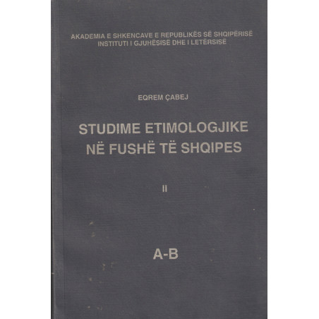 Studime etimologjike ne fushe te shqipes vol. 2, Eqrem Cabej