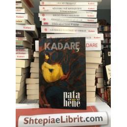 Nata me hënë, Ismail Kadare