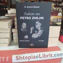 Takim me Petro Zhejin,...