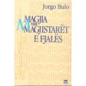 Magjia dhe magjistaret e fjales, Jorgo Bulo