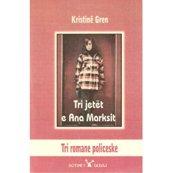 Tri jetet e Ana Marksit, Kristine Gren