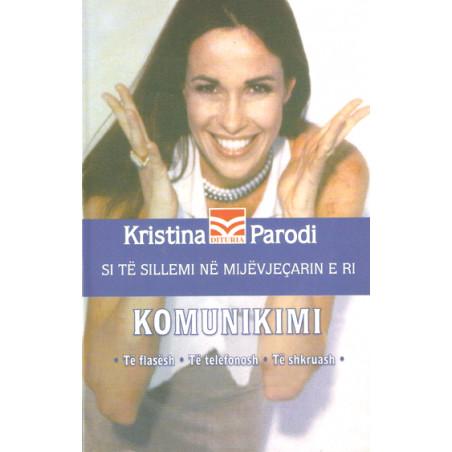 Komunikimi, Kristina Parodi