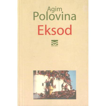 Eksod, Agim Polovina